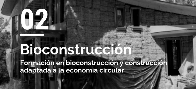 Promoción y capacitación en bioconstrucción y construcción adaptada a la economía circular